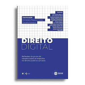 Direito digital: reflexões do grupo de estudos sobre os impactos no direito público e privado