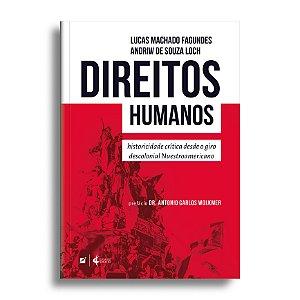 Direitos humanos: historicidade crítica desde o giro descolonial nuestroamericano