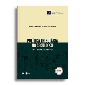 Política tributária no século XXI: entre o consumo, a renda e a justiça