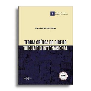 Teoria crítica do direito tributário internacional