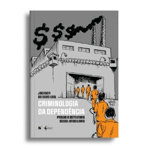 Criminologia da dependência