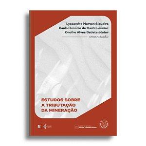 Estudos sobre a tributação da mineração