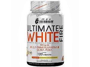 Ultimate Fire White c/120 Cápsulas - Max Titanium
