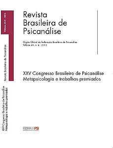 v.49 nº4 - XXV Congresso Brasileiro de Psicanálise - Metapsicologia e trabalhos premiados