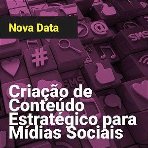 Criação de Conteúdo Estratégico para Mídias Sociais