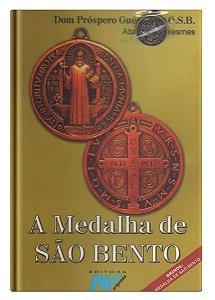 A Medalha de São Bento - Dom Próspero Gueranger, O.S.B.
