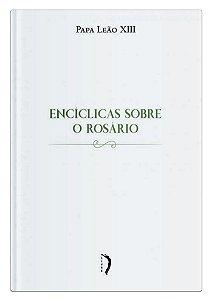 Encíclicas sobre o Rosário- Leão XIII