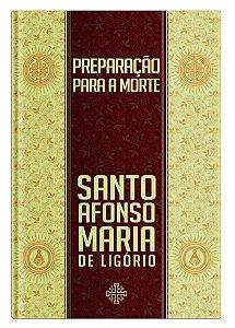 Preparação para a Morte - Santo Afonso de Ligório