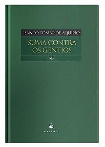 Suma Contra os Gentios - Santo Tomás de Aquino