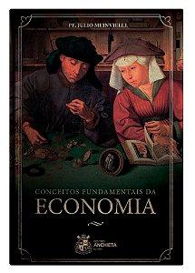 Conceitos Fundamentais da Economia - Pe. Julio Meinvielle