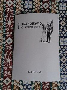 O anarquismo e a anarquia