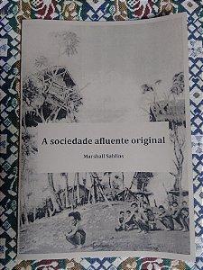 A sociedade afluente original