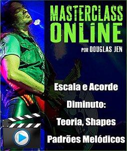 Masterclass Online - Escala e Acorde Diminuto: Teoria / Shapes / Padrões Melódicos