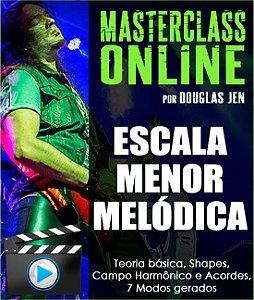 Masterclass online - Escala Menor Melódica: Escala / Acordes / Modos