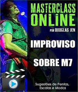Masterclass online - Improviso sobre acorde M7