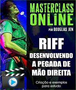 Masterclass - Riff: desenvolvendo sua pegada de mão direita