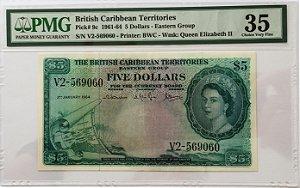 Cédula Antiga de British Caribbean Territories 5 Dollars 1961-64 - Certificada pela PMG - RARA
