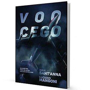 Voo Cego - Ivan Santanna e Luciano Mangoni