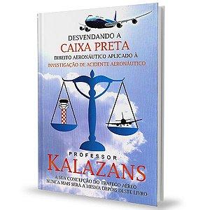 Desvendando a Caixa Preta - Kalazans