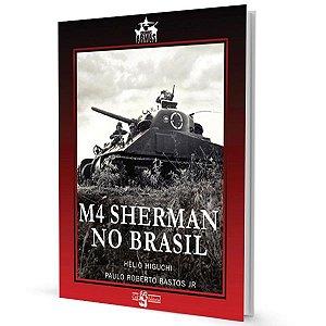 M4 Sherman no Brasil - os Hélio Higuchi e Paulo Roberto Bastos Jr