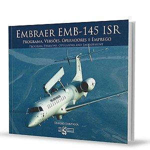 Embraer EMB-145ISR - Sérgio Santana