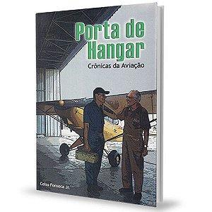 Porta de Hangar - Crônicas da Aviação - Celso Fonseca Jr.