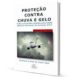 Proteção Contra Chuva e Gelo - Todo conteúdo exigido pela ANAC