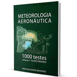 Meteorologia Aeronáutica - 1000 testes - Vol I - PP - Ronaldo G. Brandão