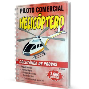 Coletânea de Provas Piloto Comercial - Helicóptero