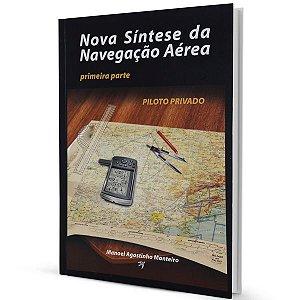 Nova Síntese da Navegação Aérea 1° Parte PP – Manoel Agostinho Monteiro