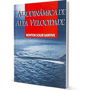 Aerodinâmica de Alta Velocidade – Prof. Newton Soler Saintive