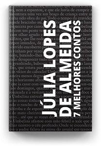7 melhores contos - Júlia Lopes de Almeida