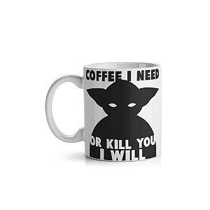 Caneca Coffee I Need