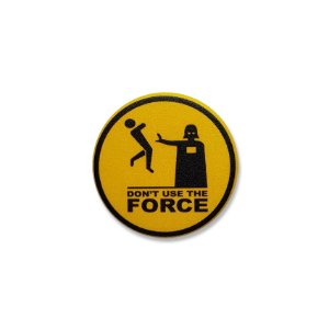 Botton Don't Use The Force