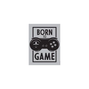 Placa Born To Game
