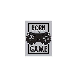 Placa Born To Game