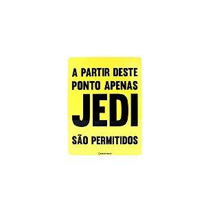 Placa Apenas Jedi São Permitidos