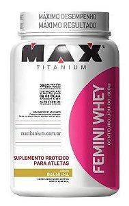 Femini Whey 909g - Max Titanium