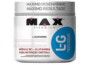 L-g Glutamina 300g Max Titanium - Imunidade e Massa Muscular