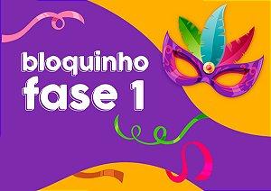 Bloquinho Fase 1 - Kit de Carnaval