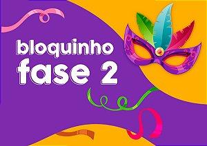 Bloquinho Fase 2 - Kit de Carnaval