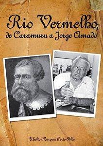 Rio Vermelho de Caramuru a Jorge Amado