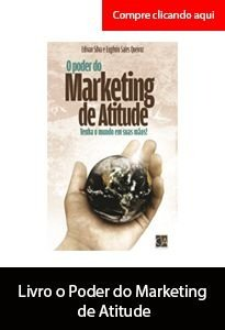 O Poder do Marketing de Atitude