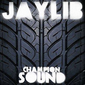 JAYLIB - CHAMPION SOUND (2xLP)