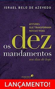 Dez mandametos, Os (LANÇAMENTO!)