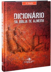Dicionário da Bíblia de Almeida – 2ª Edição - (SBB)