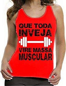 Camiseta Regata Feminina Fitness Que Toda Inveja Vire Massa Muscular