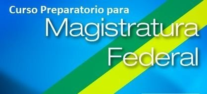 Curso Preparatório Para A Magistratura Federal
