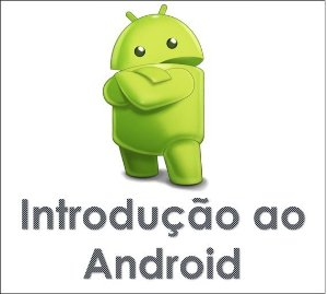 Introdução ao Android (ADR01): Criando um App Bancário