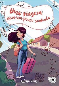 Os desafios de Betina - Uma viagem nem um pouco sonhada (Arlene Diniz)